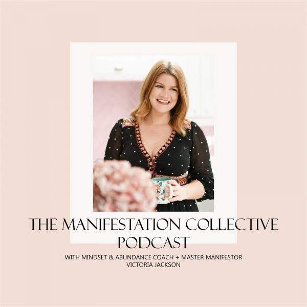 The Manifestation Collective Podcast